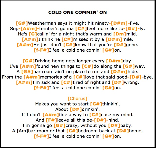 Cold One Comin On Lyrics